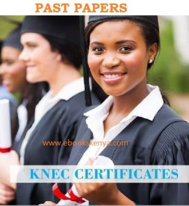 KNEC Past examination Papers for colleges in Kenya - Free Download