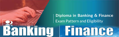 DIPLOMA IN BANKING AND FINANCE