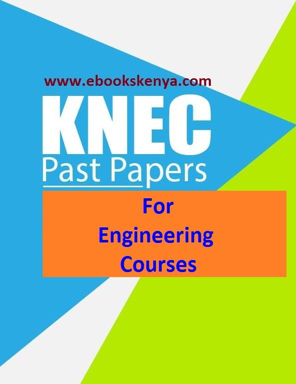 KNEC Engineering Diploma Past Papers | KNEC| KASNEB| KISM